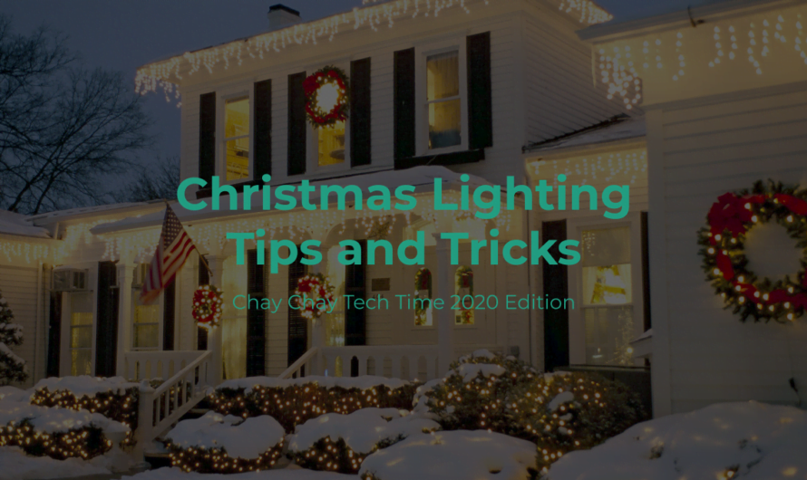 Christmas Lighting Tips and Tricks (2020)