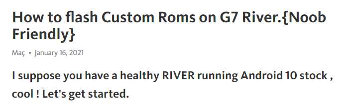 "Header of ""How to flash Custom Roms on G7 River.{Noob Friendly}"" by Maç via Telegra.ph"