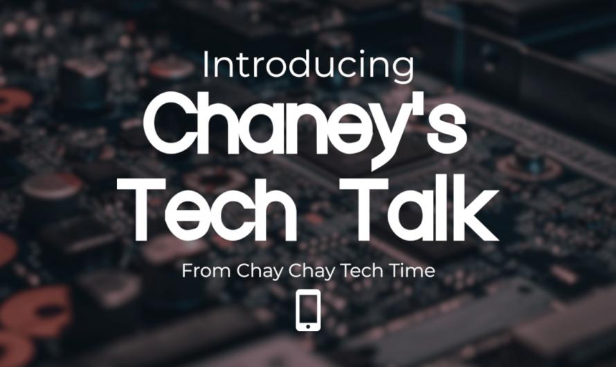 Introducing, Chaney's Tech Talk! A New Tech Podcast From CCTT